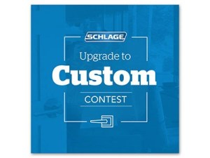 Schlage Upgrade to Custom Contest