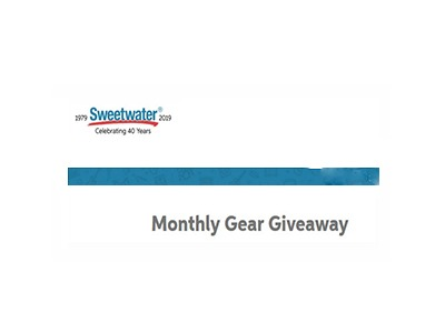 Sweetwater Monthly Gear Giveaway Ongoing Contests and Sweepstakes