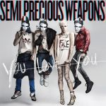 Semi-Precious-Weapons-You-Love-You-Official-Album-Cover