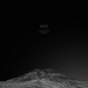 BATS – The Sleep of Reason   Review