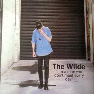 The Wilde – I'm A Man You Don't Meet Everyday EP | Review