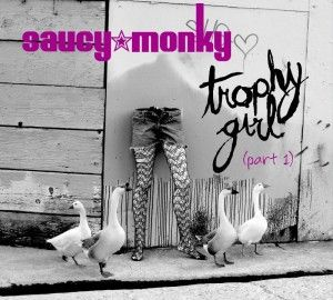 Saucy Monky – Trophy Girl Part 1 EP | Review