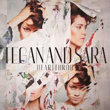 Tegan and Sara – Heartthrob | Review