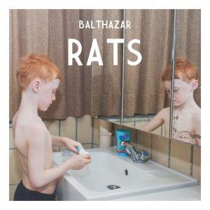 Balthazar – Rats | Review