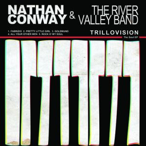 Nathan Conway & The River Valley Band – Trillovision EP | Review