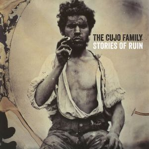 The Cujo Family – Stories Of Ruin | Review