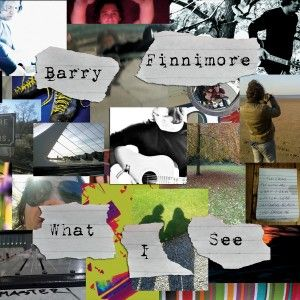 Barry Finnimore – What I See EP | Review