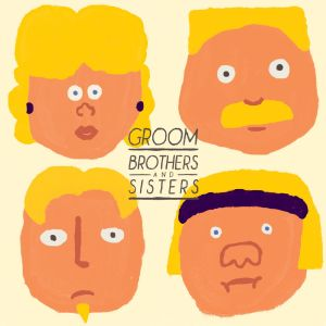 Groom – Brothers and Sisters EP | Review