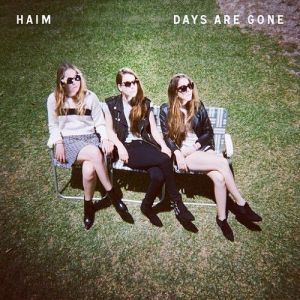 HAIM – Days Are Gone | Review
