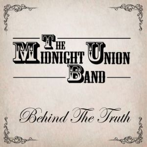 The Midnight Union Band – Behind The Truth EP | Review