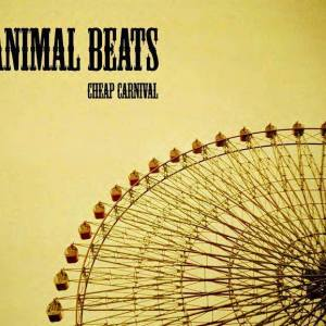 Animal Beats – Cheap Carnival EP |Review