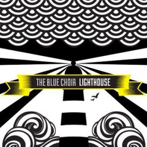 The Blue Choir – Lighthouse EP   Review
