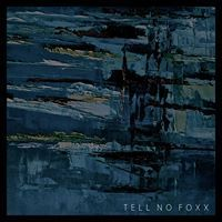 Tell No Foxx – Tell No Foxx EP | Review