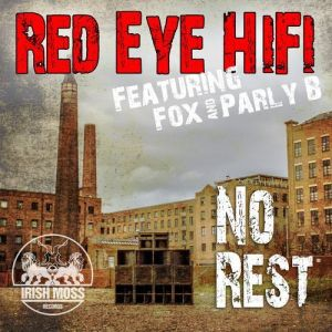 Red Eye HiFi – No Rest EP   Review