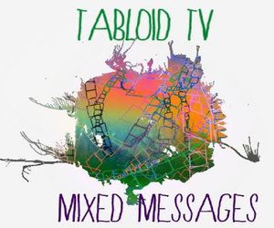 Tabloid TV – Mixed Messages EP| Review