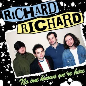 RichardRichard – No One Knows We're Here