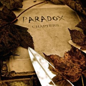Paradox – Chapters | Review