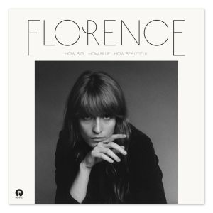 Florence And The Machine- How Big, How Blue, How Beautiful | Review