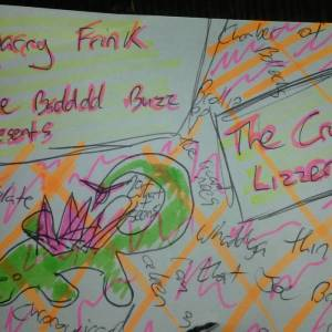 Rev Barry Frink and The Bad Buzz – Rev Barry Frink & The Badddd Buzz Presents: The Crystal Lizzerd