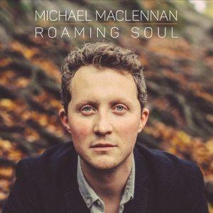 Michael MacLennan-Roaming Soul