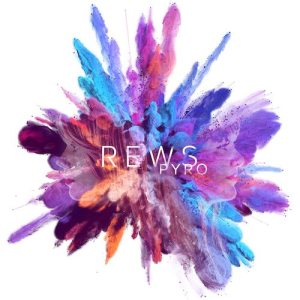 Rews – Pyro | Album Review