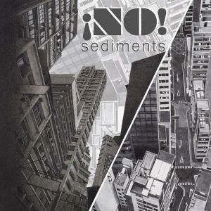 ¡NO! – Sediments   Album Review