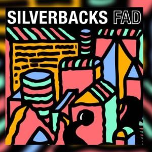 Silverbacks – Fad