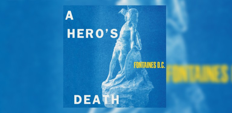 Photo of Fontaines D.C. – A Hero's Death
