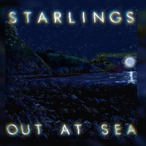 Starlings – Out At Sea EP