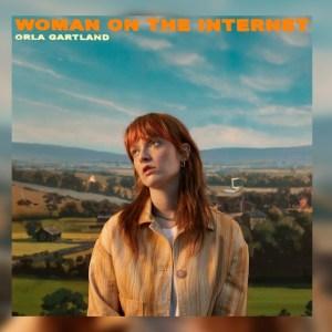 Orla Gartland – Woman On The Internet
