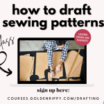 New free masterclass- How to draft sewing patterns
