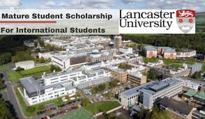 Lancaster University Mature Student funding for International Students in UK 2020