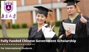 Fully Funded Scholarship at China Universities in China
