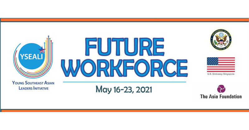 YSEALI Future Workforce 2021