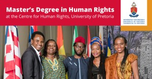 Apply: University of Pretoria Scholarships for Masters in Human Rights and Democratization in Africa 2022