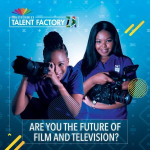 MultiChoice Talent Factory South Africa Academy Program 2022 for Aspiring Film-makers
