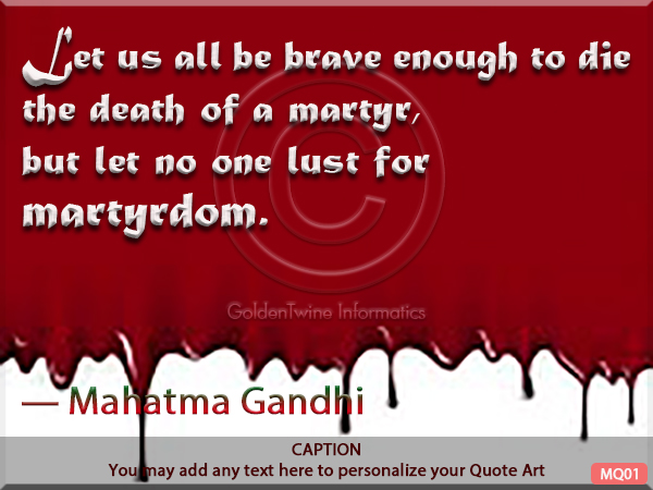 Quotes about Martyr and Martyrdom