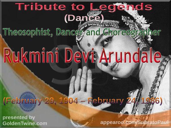 Tribute to Legends - Rukmini Devi Arundale