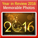 Year in Review 2016 - Memorable Photos