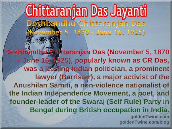 Birth Anniversary of Chittaranjan Das
