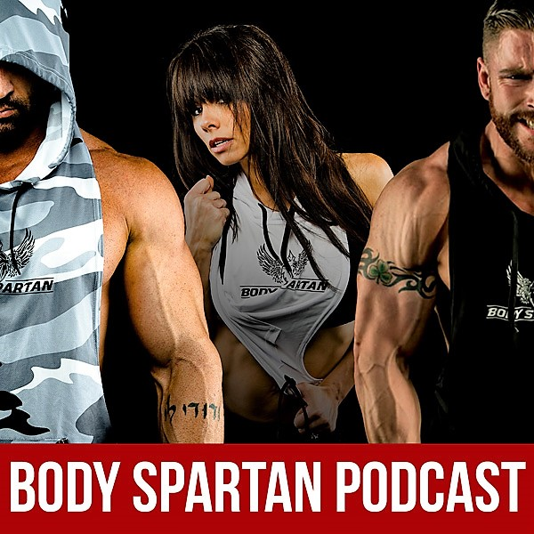 Body Spartan Podcast - Episode 29