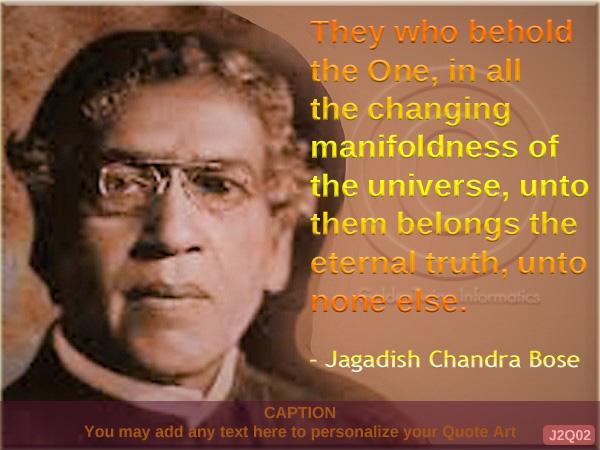 Jagadish Chandra Bose Quote J2Q02