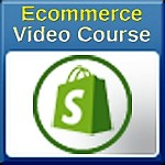 Shopify Ecommerce Video Course Part 1