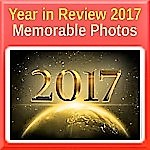 Year in Review 2017 - Memorable Photos Part 3