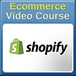 Shopify Ecommerce Video Course Part 3