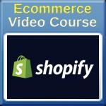 Shopify Ecommerce Video Course Part 5