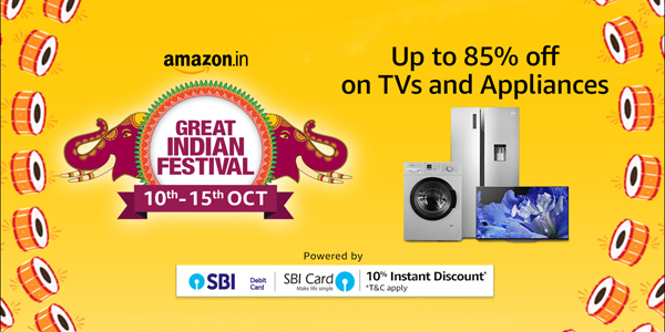 Amazon Great Indian Festival 10 to 15 October 2018 -  TVs and Appliances