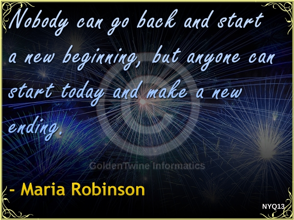 New Year Quote by Maria Robinson - NYQ13