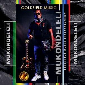 Goldfield Music Album - Mukondeleli