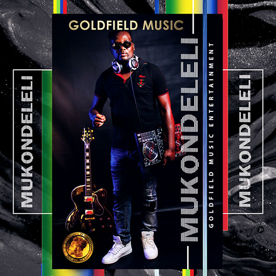Goldfield Music Album - Mukondeleli